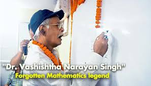 vashishtha narayan singh the greatest mathematician alive aaobihar
