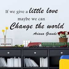 Ariana Grande Quote Inspirational Wall Decal If We Give Etsy