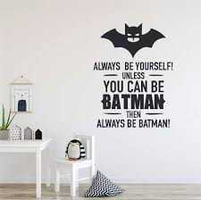 Boys Room Decor Batman Style Wall Decals Always Be Batman Quote Wall Sticcker Kids Room Wall Decoration Removable Mural Ay1066 Wall Stickers Aliexpress