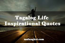 best tagalog life inspirational quotes by com