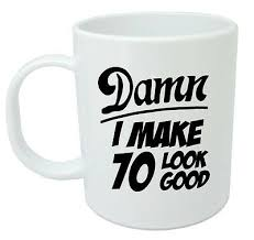 70 mug 70th birthday gifts