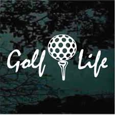 Golf Life Golf Clubs Decals Stickers Decal Junky