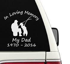 In Loving Memory Dad Fishing Custom Vinyl Decal Sticker Car Truck Home Window Car Truck Graphics Decals Auto Parts And Vehicles Tamerindsa Com Ar