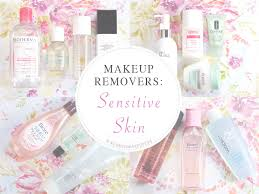 for sensitive skin makeup removers