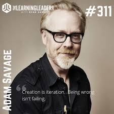 Episode #311: Adam Savage - Life Lessons From A Master Maker   The ...