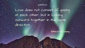 love quotes of antoine de saint exupery quote pictures