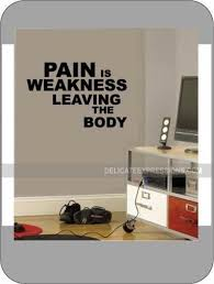 Pain Is Weakness Leaving The Body Sports Wall Decal Athlete Etsy