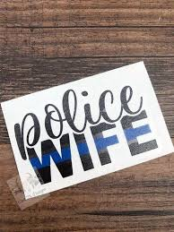 Police Wife Decal Police Decal Back The Blue Thin Blue Etsy