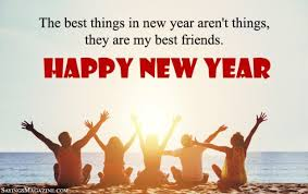 new year quotes for friends new year sayings for friends