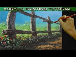 Acrylic Landscape Painting Tutorial On How To Paint An Old Fence For Beginners By Jm Lisondra Youtube