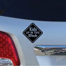 Caution Kids Up In This Bitch Decal Etsy