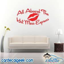 All Aboard The Hot Mess Express Car Window Laptop Wall Decal Sticker