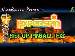 hyperspin setting up pinball fx2 you