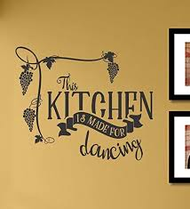 Amazon Com This Kitchen Is Made For Dancing Vinyl Wall Art Decal Sticker Home Kitchen