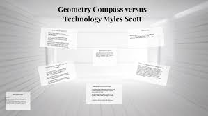 Geometry Compass versus Technology Myles Scott by Myles Scott