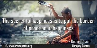 the secret to happiness is to put the burden of proof on