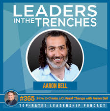 365 | How to Create a Cultural Change with Aaron Bell - Gene Hammett