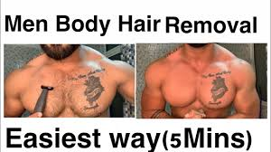 how to remove body hairs men in 5min