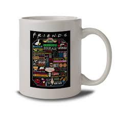 friends quotes tea coffee cup mug