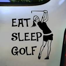 Eat Sleep Golf Female Golfing Decal Vinyl Car Bumper Laptop Sticker Wish