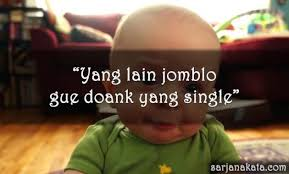 kata kata jomblo lucu berkelas dan terhormat yang paling menghibur