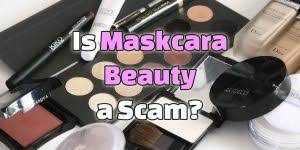 is maskcara beauty a scam ugly side