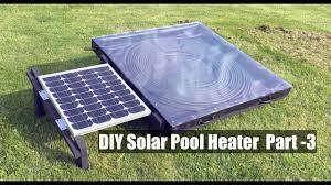 diy solar pool heater part 3 you