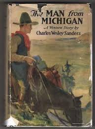 The Man from Michigan by Charles Wesley Sanders (First Edition) | eBay