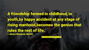 childhood friendship quotes top famous quotes about childhood