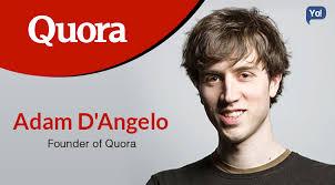 Inspiring Success Story of Adam D'Angelo - Founder Of Quora