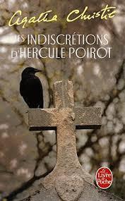 Les Indiscrétions d'Hercule Poirot - Agatha Christie - Babelio