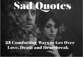 sad quotes sayings about love life and death