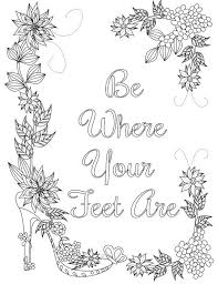 Coloring Inspirational Quotes Be Where Your Feet Are The