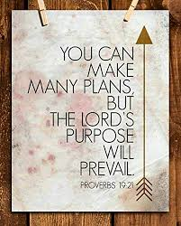 "Amazon.com: Proverbs 19:21-""You Can Make Many Plans-Lord Will  Prevail""-Bible Verse Wall Art- 8x10""- Scripture Wall Print-Ready to Frame.  Distressed Parchment Print Design. Home Decor-Office Décor-Christian  Gifts.: Handmade"