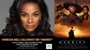 """Vanessa Bell Calloway on """"Harriet"""": Faith, Family, and Playing With a Bad  Set of Cards - Team Jesus Magazine"""