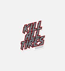 Kill All Tires Sticker Hoonigan