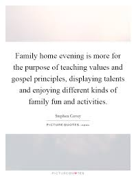 family home evening is more for the purpose of teaching values