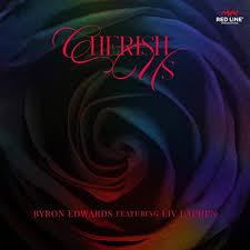 Cherish Us (feat. Liv Lauren) [Explicit] by Byron Edwards on Amazon Music -  Amazon.com