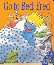 Go To Bed Fred A Good Night Book Muppet Puppet Inches Alison Attinello Lauren 9780761105251 Amazon Com Books