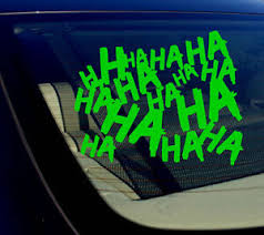Haha Sticker Decal Joker Serious Evil Body Window Car Green 4 Hahasqvcgreen4 Ebay