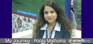 My Journey - Pooja Malhotra - # #   eGrowth