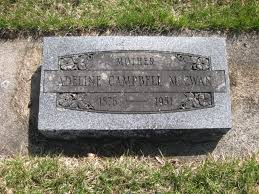 Adeline Campbell McEwan (1876-1951) - Find A Grave Memorial