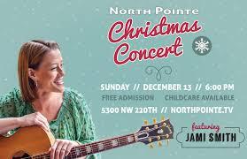 Jami Smith Christmas Concert — North Pointe Baptist Church