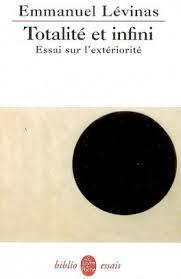 Totalité et infini : essai sur l'extériorité - Livre de Emmanuel ...