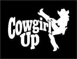 Cowgirl Up Decal With Cowgirl Car Truck Trailer Window Vinyl Sticker Ebay