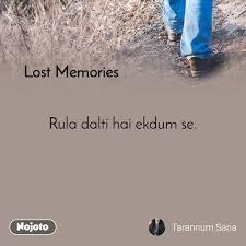 lost memories rula dalti hai ekdum se memories english quote