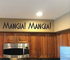 Amazon Com Italian Kitchen Decor Mangia Mangia Vinyl Wall Decal Kitchen Dining