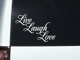 Live Laugh Love Window Decal Sticker Custom Sticker Shop