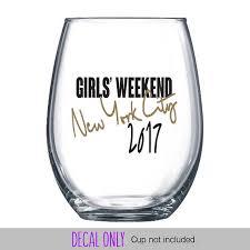 Girls Weekend Wine Glass Or Plastic Tumbler Decals Diy Cup Etsy Girls Weekend Wine Glass Diy Cups