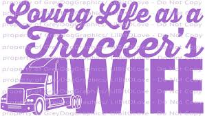 Loving Life As A Truckers Wife Vinyl Decal Semi Truck Sticker Vehicle Lilbitolove On Artfire